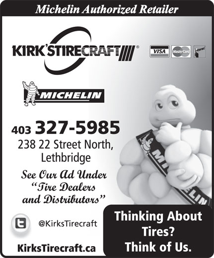 Kirk's Tirecraft (Lethbridge)-Michelin Authorized Retailer (403-327-5985) - Annonce illustrée======= -