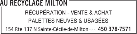 Au Recyclage Milton (450-378-7571) - Annonce illustrée======= - PALETTES NEUVES & USAGÉES RÉCUPÉRATION - VENTE & ACHAT
