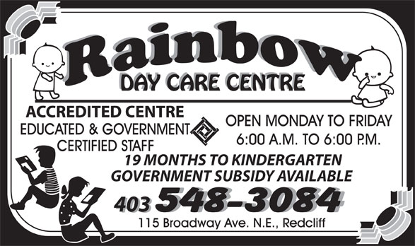 Rainbow Day Care Centre (403-548-3084) - Annonce illustrée======= -