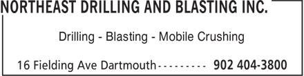 Northeast Drilling and Blasting (902-404-3800) - Annonce illustrée======= - Drilling - Blasting - Mobile Crushing