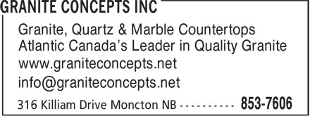 Precision Countertops (506-853-7606) - Annonce illustrée======= - Granite, Quartz & Marble Countertops Atlantic Canada's Leader in Quality Granite www.graniteconcepts.net Granite, Quartz & Marble Countertops Atlantic Canada's Leader in Quality Granite www.graniteconcepts.net