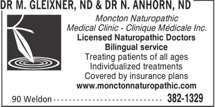 Dr Gleixner & Dr Anhorn - Naturopathic Doctors (506-382-1329) - Display Ad - Moncton Naturopathic Medical Clinic - Clinique Médicale Inc. Licensed Naturopathic Doctors Bilingual service Treating patients of all ages Individualized treatments Covered by insurance plans www.monctonnaturopathic.com