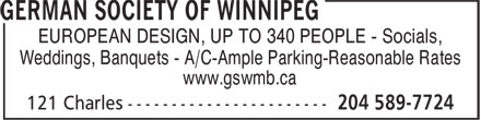 German Society of Winnipeg (204-589-7724) - Display Ad - EUROPEAN DESIGN, UP TO 340 PEOPLE - Socials, Weddings, Banquets - A/C-Ample Parking-Reasonable Rates www.gswmb.ca