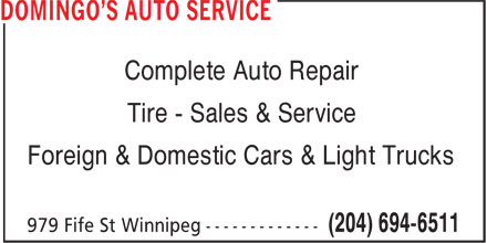 Domingo's Auto Service (204-694-6511) - Annonce illustrée======= - Complete Auto Repair Tire - Sales & Service Foreign & Domestic Cars & Light Trucks