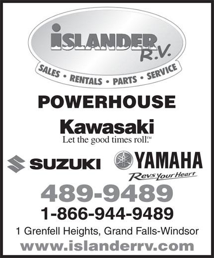 Islander R V Sales & Rentals (709-489-9489) - Annonce illustrée======= - POWERHOUSE Let the good times roll. 489-9489 1-866-944-9489 1 Grenfell Heights, Grand Falls-Windsor www.islanderrv.com
