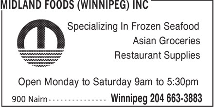 Midland Foods (Winnipeg) Inc (204-663-3883) - Display Ad - Specializing In Frozen Seafood Asian Groceries Restaurant Supplies Open Monday to Saturday 9am to 5:30pm