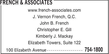 French & Associates (709-754-1800) - Annonce illustrée======= - J. Vernon French, Q.C. John B. French Christopher E. Gill Kimberly J. Mackay www.french-associates.com Elizabeth Towers, Suite 122