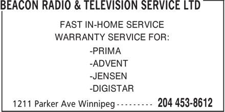 Beacon Radio & Television Service Ltd (204-453-8612) - Annonce illustrée======= - FAST IN-HOME SERVICE WARRANTY SERVICE FOR: -PRIMA -ADVENT -JENSEN -DIGISTAR