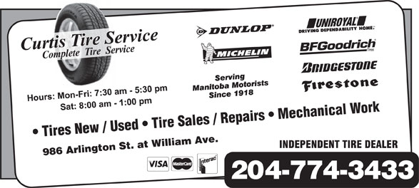Curtis Tire Service (204-774-3433) - Display Ad - Tires New / Used   Tire Sales / Repairs   Mechanical Work 986 Arlington St. at William Ave. 204-774-3433 Tires New / Used   Tire Sales / Repairs   Mechanical Work 986 Arlington St. at William Ave. 204-774-3433