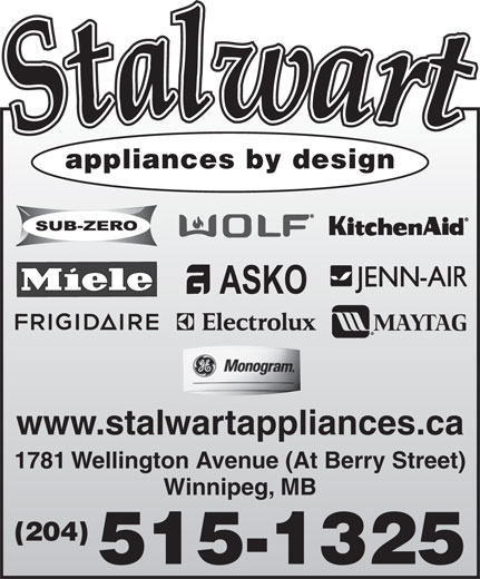 Stalwart Appliances By Design (204-786-4879) - Annonce illustrée======= - www.stalwartappliances.ca 1781 Wellington Avenue (At Berry Street) Winnipeg, MB (204) 515-1325 appliances by design appliances by design www.stalwartappliances.ca 1781 Wellington Avenue (At Berry Street) Winnipeg, MB (204) 515-1325