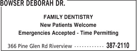 Dr Deborah Bowser (506-387-2110) - Annonce illustrée======= - FAMILY DENTISTRY New Patients Welcome Emergencies Accepted - Time Permitting