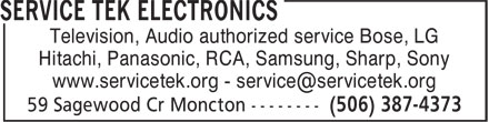 Service Tek Electronics (506-387-4373) - Annonce illustrée======= - Television, Audio authorized service Bose, LG Hitachi, Panasonic, RCA, Samsung, Sharp, Sony