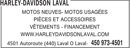 Harley-Davidson Laval (450-973-4501) - Annonce illustrée======= - MOTOS NEUVES- MOTOS USAGÉES PIÈCES ET ACCESSOIRES VÊTEMENTS - FINANCEMENT WWW.HARLEYDAVIDSONLAVAL.COM
