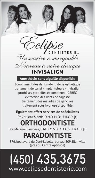 Eclipse Dentisterie Inc (450-435-3675) - Annonce illustrée======= -
