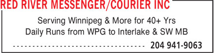 Red River Messenger/Courier Inc (204-941-9063) - Annonce illustrée======= - Serving Winnipeg & More for 40+ Yrs Daily Runs from WPG to Interlake & SW MB