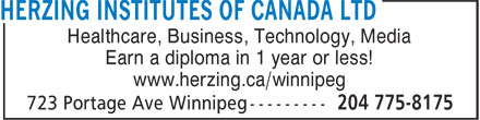 Herzing Institutes Of Canada Ltd (204-775-8175) - Annonce illustrée======= - www.herzing.ca/winnipeg Healthcare, Business, Technology, Media Earn a diploma in 1 year or less!