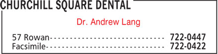 Churchill Square Dental (709-722-0447) - Display Ad - Dr. Andrew Lang