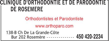 Clinique d'orthodontie et de parodontie de Rosemère (450-420-2234) - Annonce illustrée======= - Orthodontistes et Parodontiste www.orthoparo.com
