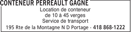 Conteneur Perreault Gagné (418-868-1222) - Annonce illustrée======= - Location de conteneur de 10 à 45 verges Service de transport