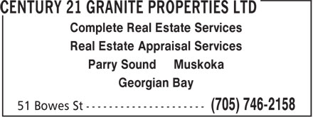 Century 21 Granite Properties Ltd (705-746-2158) - Display Ad - Real Estate Appraisal Services Parry Sound Muskoka Georgian Bay Complete Real Estate Services