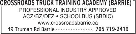 Crossroads Truck Training Academy (Barrie) (705-719-2419) - Annonce illustrée======= - CROSSROADS TRUCK TRAINING ACADEMY (BARRIE) PROFESSIONAL INDUSTRY APPROVED ACZ/BZ/DFZ • SCHOOLBUS (SBDIC) www.crossroadsbarrie.ca