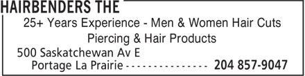 The Hairbenders (204-857-9047) - Display Ad - Piercing & Hair Products 25+ Years Experience - Men & Women Hair Cuts
