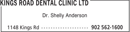 Kings Road Dental Clinic Ltd (902-562-1600) - Display Ad - Dr. Shelly Anderson