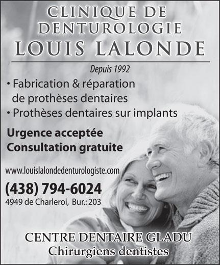 Clinique de Denturologie Louis Lalonde (514-326-4243) - Annonce illustrée======= - de prothèses dentaires Prothèses dentaires sur implants Urgence acceptée Consultation gratuite Fabrication & réparation