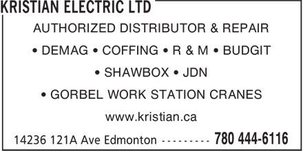 Kristian Electric Ltd (780-444-6116) - Annonce illustrée======= - AUTHORIZED DISTRIBUTOR & REPAIR • DEMAG • COFFING • R & M • BUDGIT • SHAWBOX • JDN • GORBEL WORK STATION CRANES www.kristian.ca
