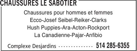 Chaussures Le Sabotier (514-285-6355) - Annonce illustrée======= - Hush Puppies-Ara-Acton-Rockport La Canadienne-Pajar-Anfibio Chaussures pour hommes et femmes Ecco-Josef Seibel-Reiker-Clarks