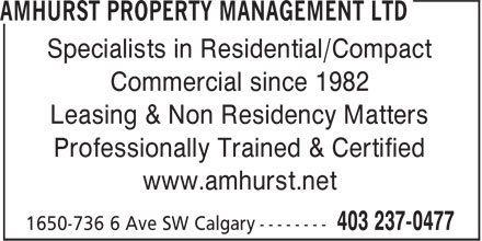 Amhurst Property Management Ltd (403-237-0477) - Annonce illustrée======= - Specialists in Residential/Compact Leasing & Non Residency Matters Commercial since 1982 Professionally Trained & Certified www.amhurst.net