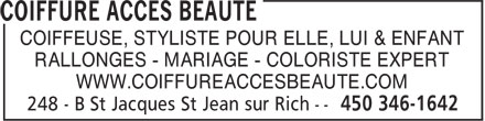 Coiffure Acces Beauté (450-346-1642) - Annonce illustrée======= - COIFFEUSE, STYLISTE POUR ELLE, LUI & ENFANT RALLONGES - MARIAGE - COLORISTE EXPERT WWW.COIFFUREACCESBEAUTE.COM