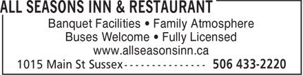 All Seasons Inn & Restaurant (506-433-2220) - Annonce illustrée======= - Banquet Facilities • Family Atmosphere Buses Welcome • Fully Licensed www.allseasonsinn.ca