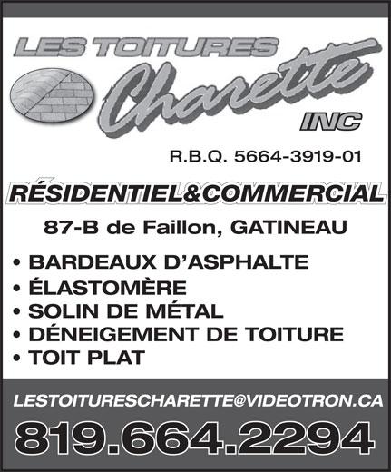 Les Toitures Charette Inc (819-664-2294) - Annonce illustrée======= - R.B.Q. 5664-3919-01 RÉSIDENTIEL&COMMERCIAL 87-B de Faillon, GATINEAU BARDEAUX D ASPHALTE ÉLASTOMÈRE SOLIN DE MÉTAL DÉNEIGEMENT DE TOITURE TOIT PLAT 819.664.2294