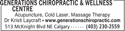 Generations Chiropractic & Wellness Centre (403-230-2559) - Annonce illustrée======= - Acupuncture, Cold Laser, Massage Therapy Dr Kristi Laycraft • www.generationschiropractic.com