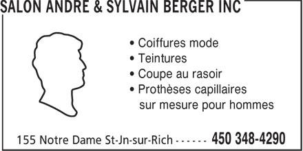Salon Sylvain Berger Inc (450-348-4290) - Annonce illustrée======= - • Prothèses capillaires • Coupe au rasoir sur mesure pour hommes • Teintures • Coiffures mode