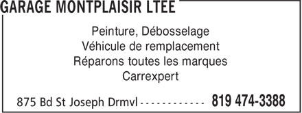 Garage Montplaisir Ltée. (819-474-3388) - Annonce illustrée======= - Véhicule de remplacement Peinture, Débosselage Réparons toutes les marques Carrexpert
