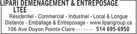 Lipari Déménagement & Entreposage Ltée (514-695-6950) - Annonce illustrée======= - Résidentiel - Commercial - Industriel - Local & Longue Distance - Emballage & Entreposage - www.liparigroup.ca