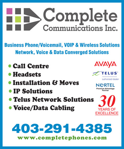 Cardinal Communications Ltd (403-291-4385) - Annonce illustrée======= - Business Phone/Voicemail, VOIP & Wireless Solutions Network, Voice & Data Converged Solutions Call Centre Headsets Installation & Moves IP Solutions Telus Network Solutions 30 Voice/Data Cabling 403-291-4385 www.completephones.com