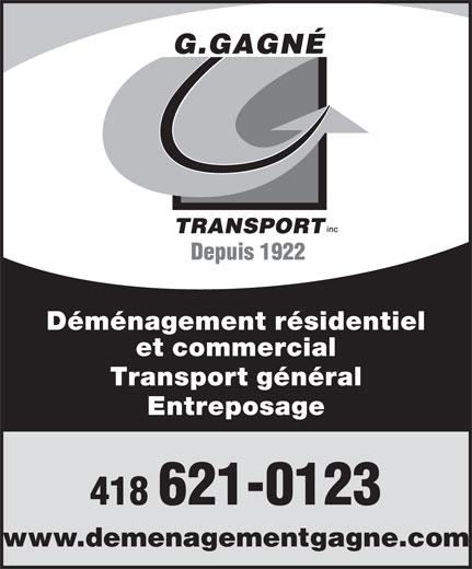 Déménagement Gagné Inc (418-621-0123) - Annonce illustrée======= - 418 621-0123 Transport général Entreposage et commercial www.demenagementgagne.com Déménagement résidentiel