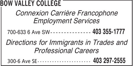 Directions for Immigrants in Trades (403-297-2555) - Annonce illustrée======= - Employment Services Directions for Immigrants in Trades and Professional Careers Connexion Carrière Francophone