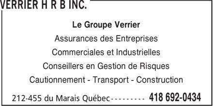 Verrier H R B inc. (418-692-0434) - Annonce illustrée======= - Assurances des Entreprises Commerciales et Industrielles Conseillers en Gestion de Risques Cautionnement - Transport - Construction Le Groupe Verrier