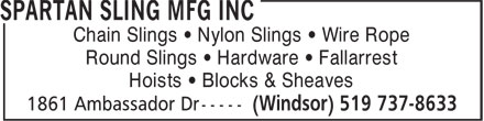 Spartan Sling MFG Inc (519-737-8633) - Display Ad - Chain Slings • Nylon Slings • Wire Rope Round Slings • Hardware • Fallarrest Hoists • Blocks & Sheaves