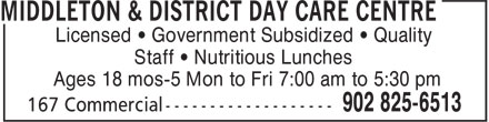 Middleton & District Day Care Centre (902-825-6513) - Display Ad - Licensed • Government Subsidized • Quality Staff • Nutritious Lunches Ages 18 mos-5 Mon to Fri 7:00 am to 5:30 pm