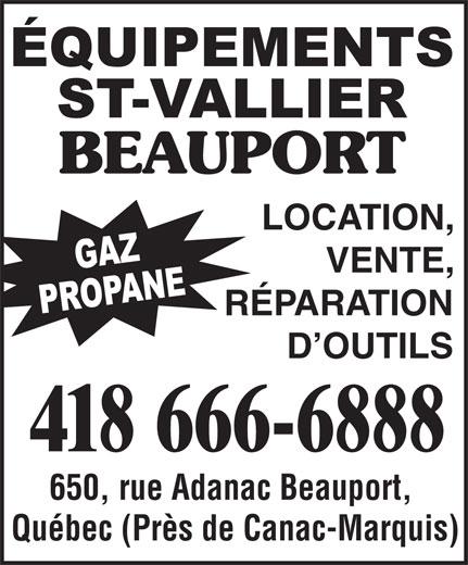 Equipements St-Vallier (418-666-6888) - Annonce illustrée======= - LOCATION, VENTE, RÉPARATION D OUTILS 418 666-6888 650, rue Adanac Beauport, Québec (Près de Canac-Marquis)