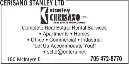 """Cerisano Stanley Ltd (705-472-8770) - Display Ad - Complete Real Estate Rental Services • Apartments • Homes • Office • Commercial • Industrial """"Let Us Accommodate You!"""""""