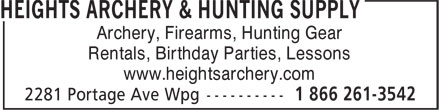 Heights Archery (204-832-4421) - Display Ad - Archery, Firearms, Hunting Gear Rentals, Birthday Parties, Lessons www.heightsarchery.com Archery, Firearms, Hunting Gear Rentals, Birthday Parties, Lessons www.heightsarchery.com
