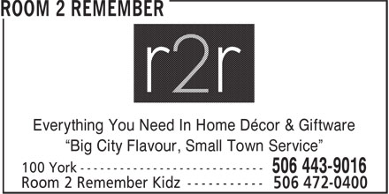 Room 2 Remember (506-443-9016) - Display Ad -
