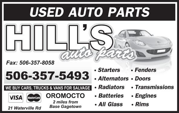 T Hill Auto Parts (506-357-5493) - Display Ad - USED AUTO PARTS StartersFenders AlternatorsDoors RadiatorsTransmissions BatteriesEngines All GlassRims