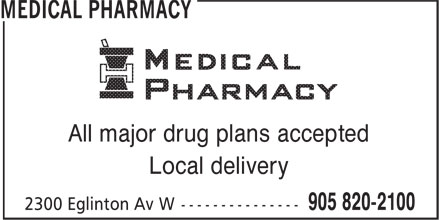 Medical Pharmacies (905-820-2100) - Annonce illustrée======= - All major drug plans accepted Local delivery All major drug plans accepted Local delivery
